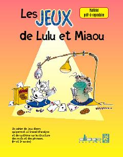 Alliage Editeur Les Jeux De Lulu Et Miaou